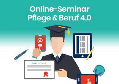 Online-Seminar Pflege & Beruf 4.0